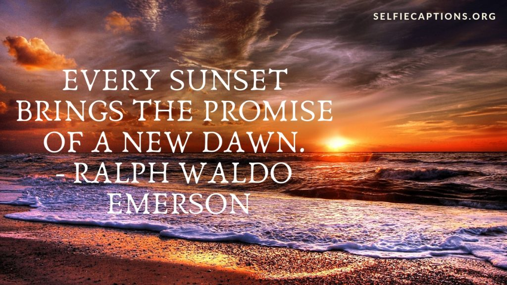 sunset captions and sunset quotes for instagram beautiful pictures